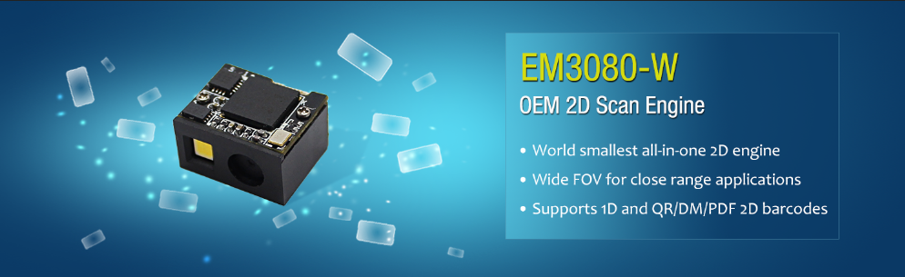 EM3080-W OEM Scan Engine  - The Smallest 2D OEM Engine In The World